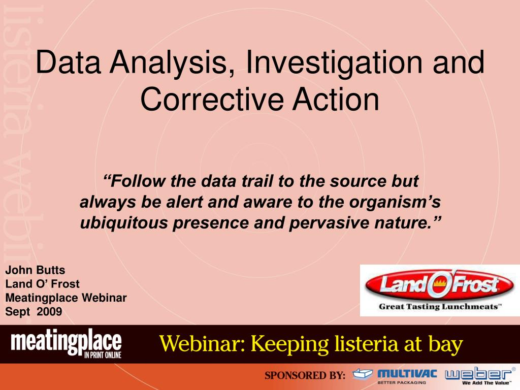 Data Analysis, Investigation and Corrective Action