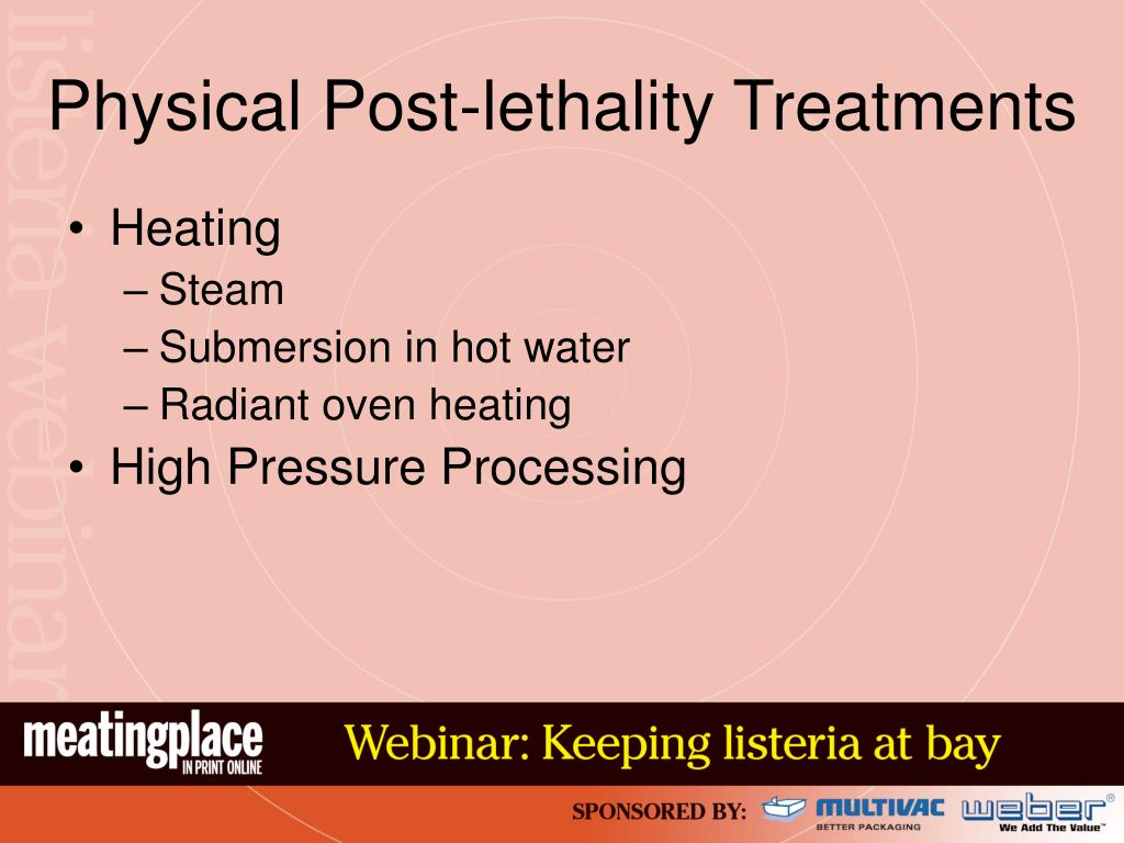 Physical Post-lethality Treatments