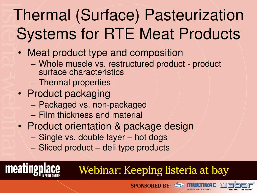 Thermal (Surface) Pasteurization Systems for RTE Meat Products
