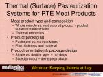 thermal surface pasteurization systems for rte meat products