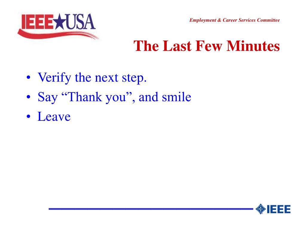 The Last Few Minutes