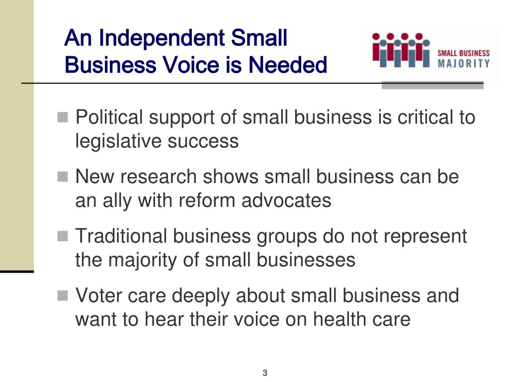 An Independent Small Business Voice is Needed