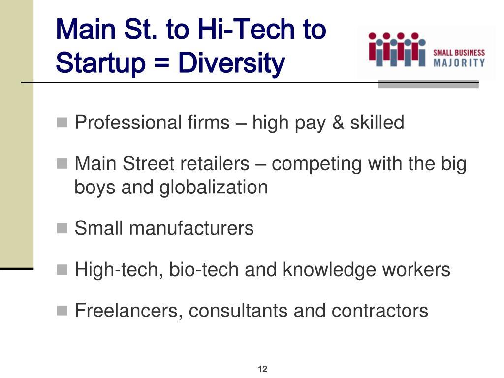 Main St. to Hi-Tech to Startup = Diversity