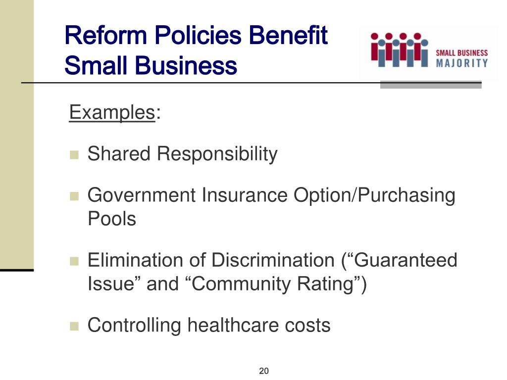 Reform Policies Benefit Small Business