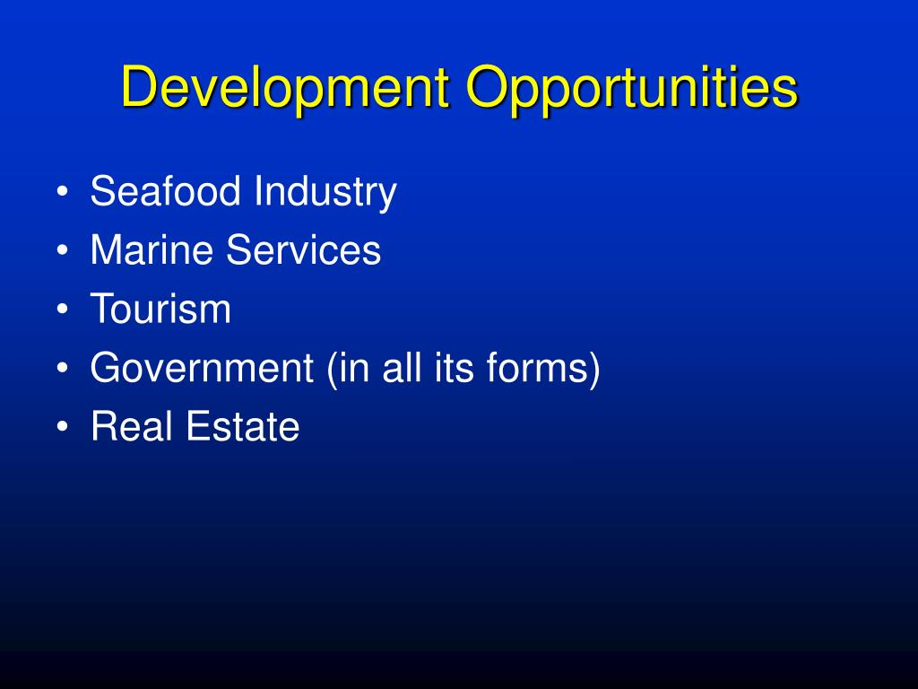 Development Opportunities