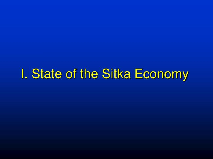 I state of the sitka economy