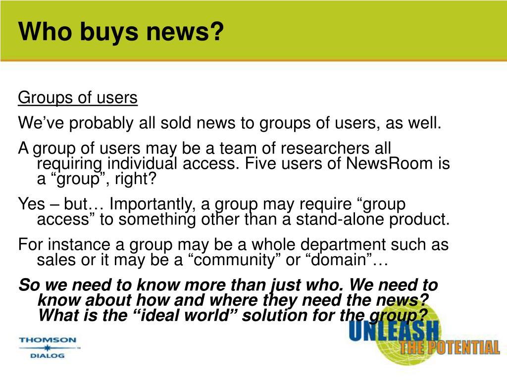 Who buys news?