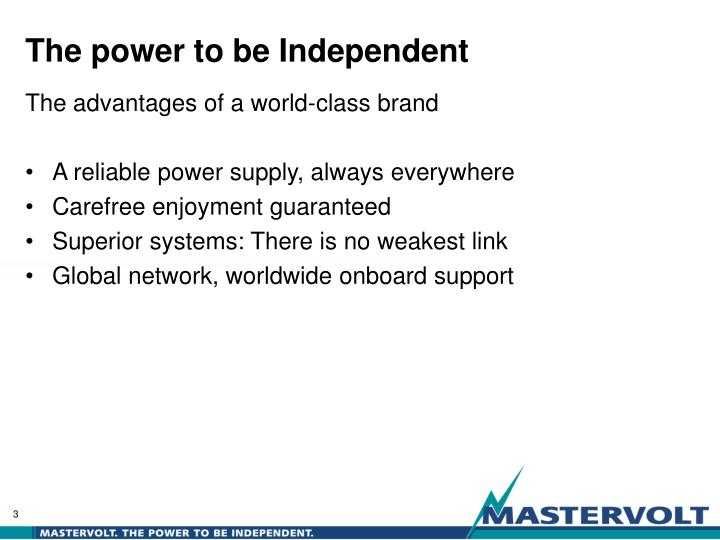 The power to be independent