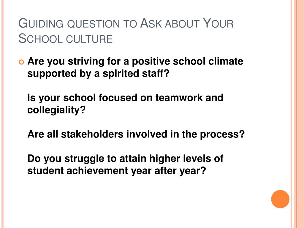 Guiding question to Ask about Your School culture