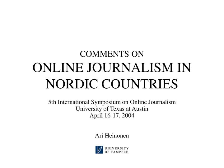 Comments on online journalism in nordic countries