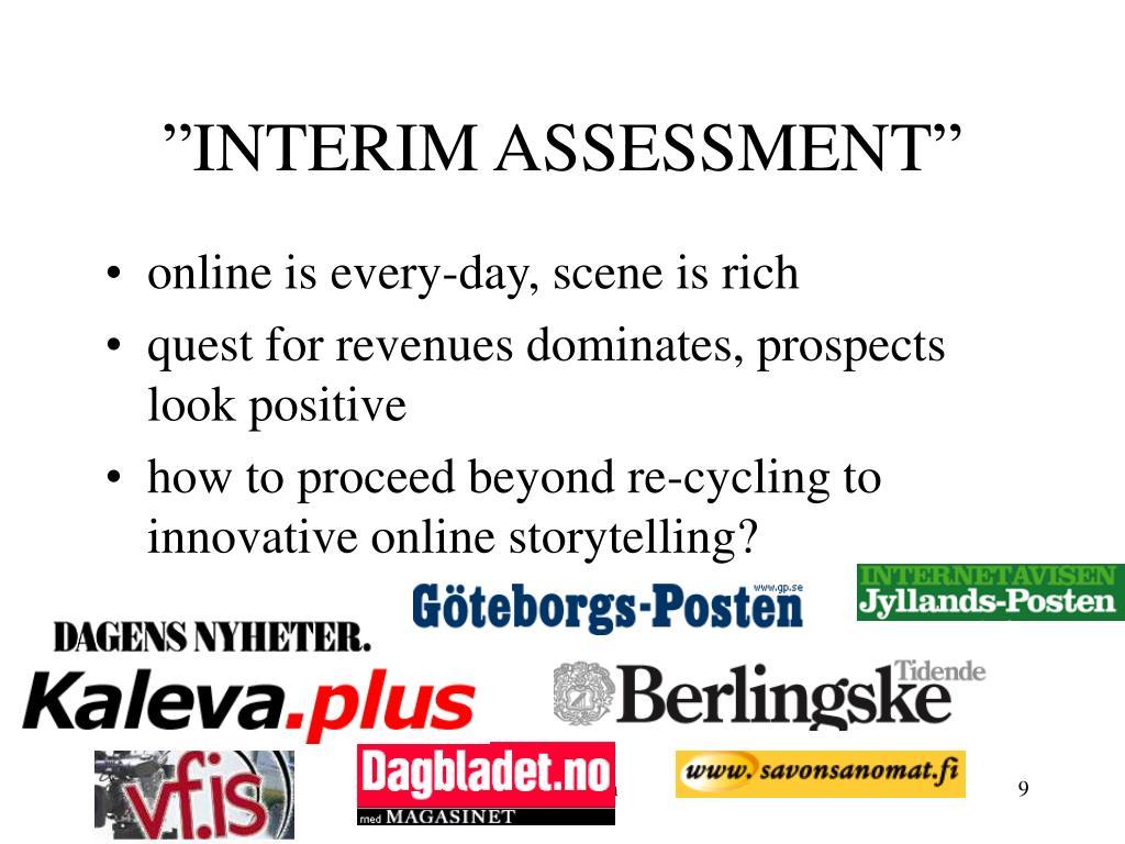 """INTERIM ASSESSMENT"""