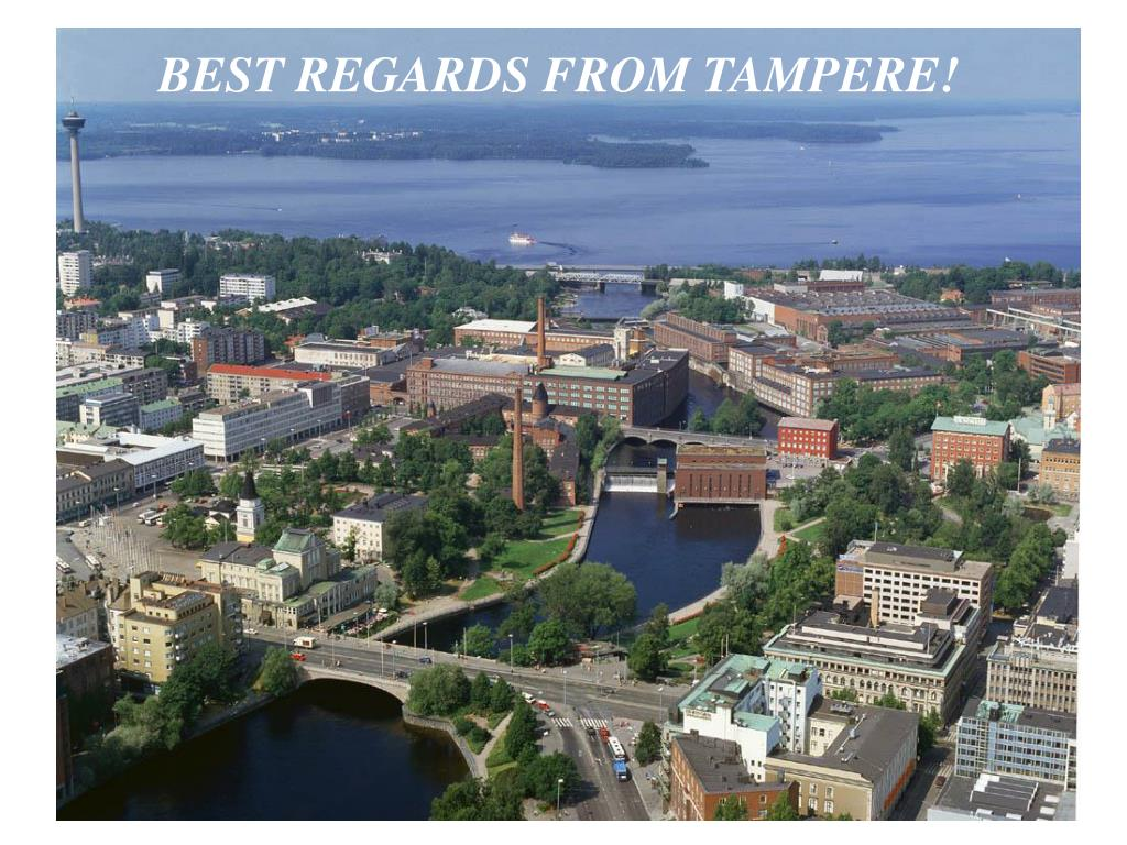 BEST REGARDS FROM TAMPERE!