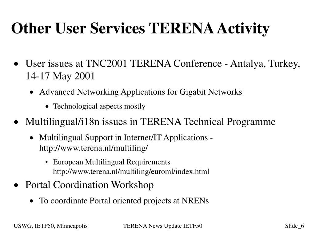 Other User Services TERENA Activity