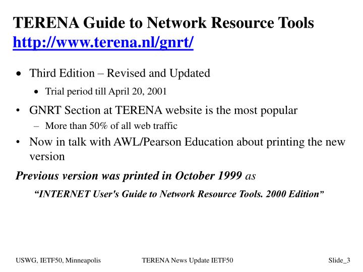 Terena guide to network resource tools http www terena nl gnrt