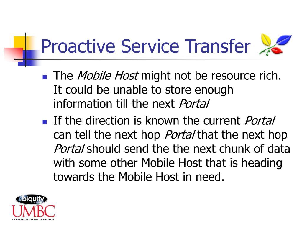 Proactive Service Transfer