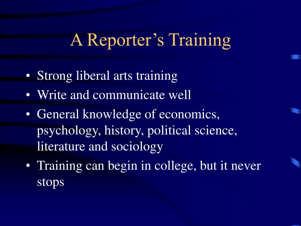 A Reporter's Training