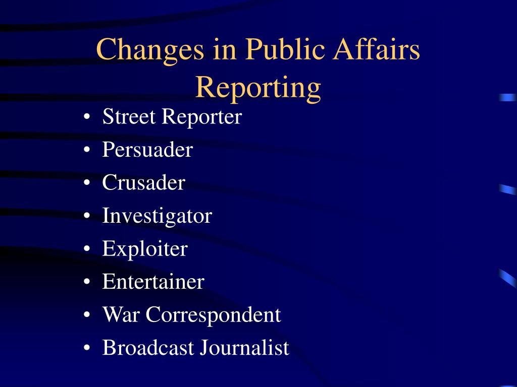 Changes in Public Affairs Reporting