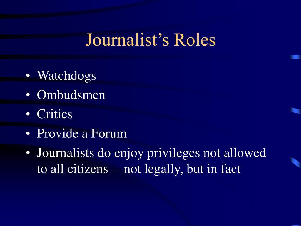 Journalist's Roles