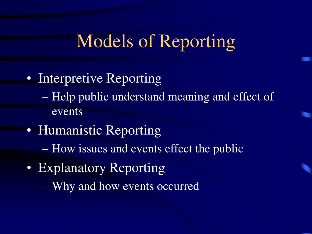 Models of Reporting
