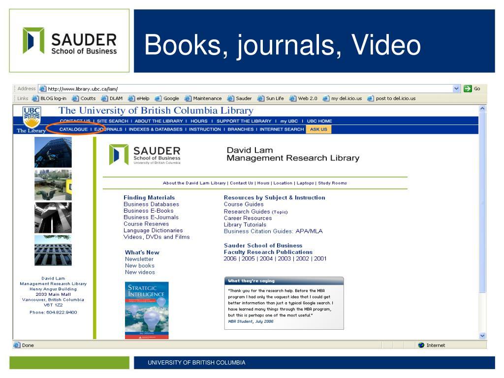 Books, journals, Video