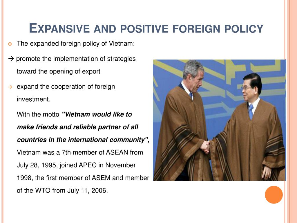 Expansive and positive foreign policy