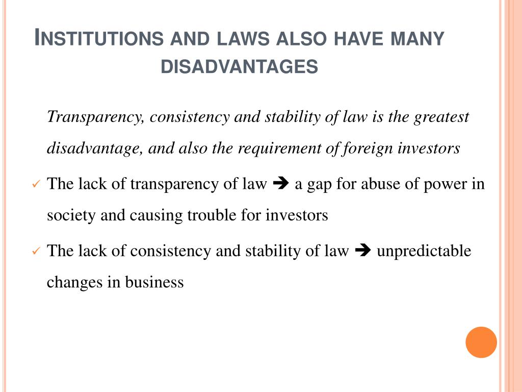 Institutions and laws also have many disadvantages