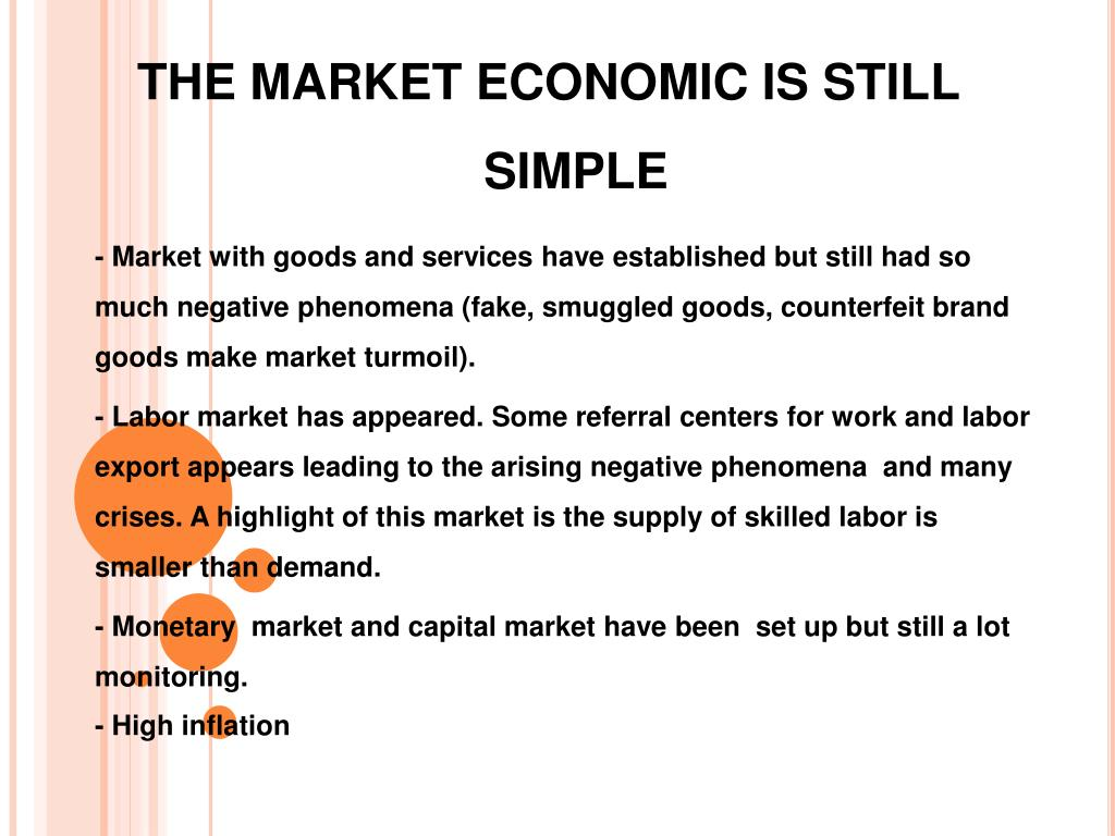 THE MARKET ECONOMIC IS STILL SIMPLE