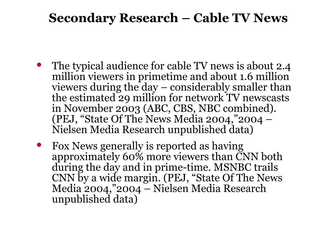 Secondary Research – Cable TV News
