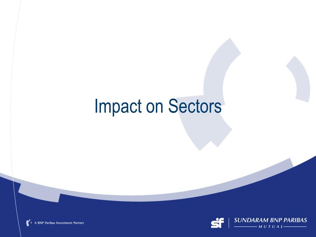 Impact on Sectors