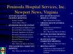 peninsula hospital services inc newport news virginia3