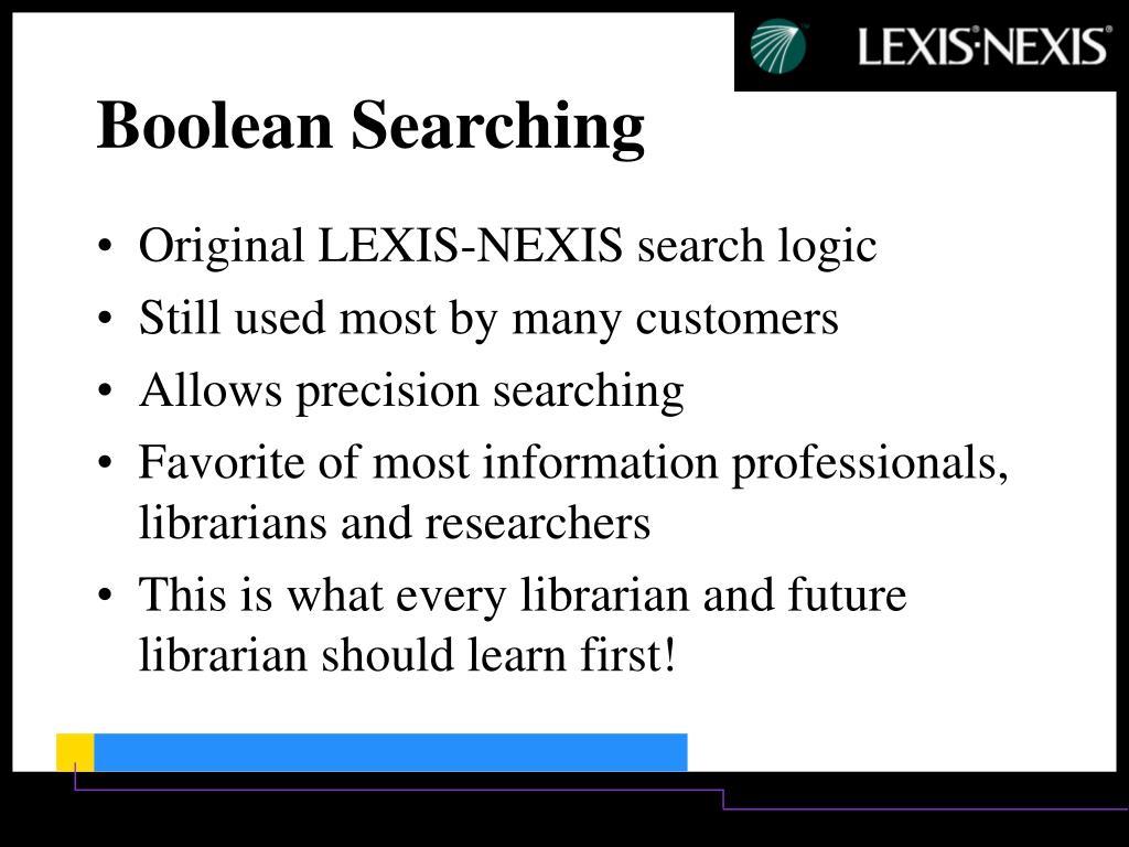 Original LEXIS-NEXIS search logic