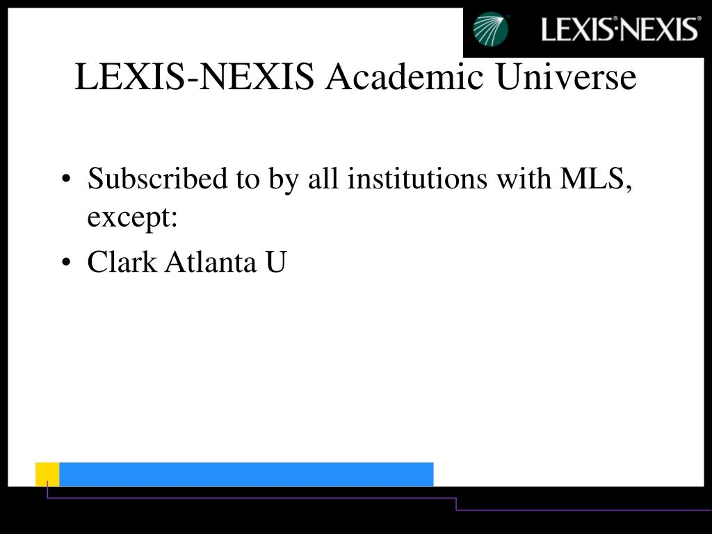Subscribed to by all institutions with MLS, except:
