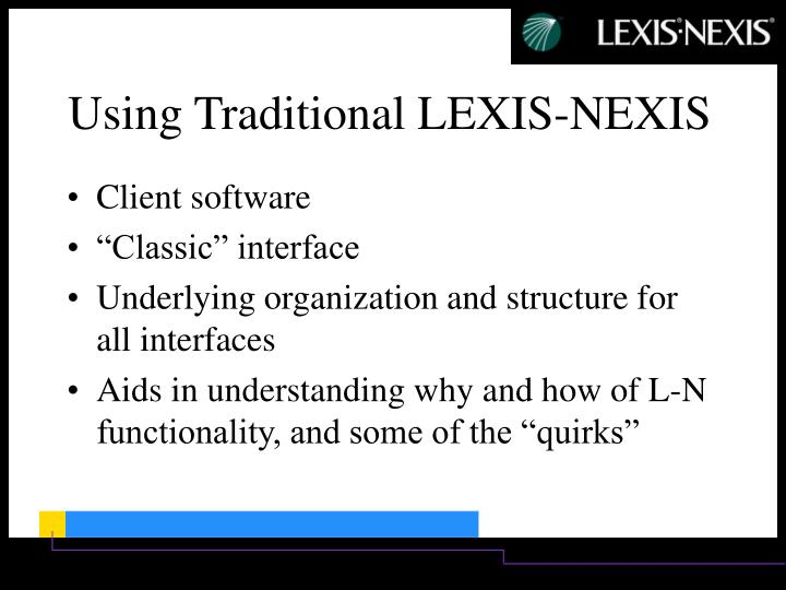 Using traditional lexis nexis