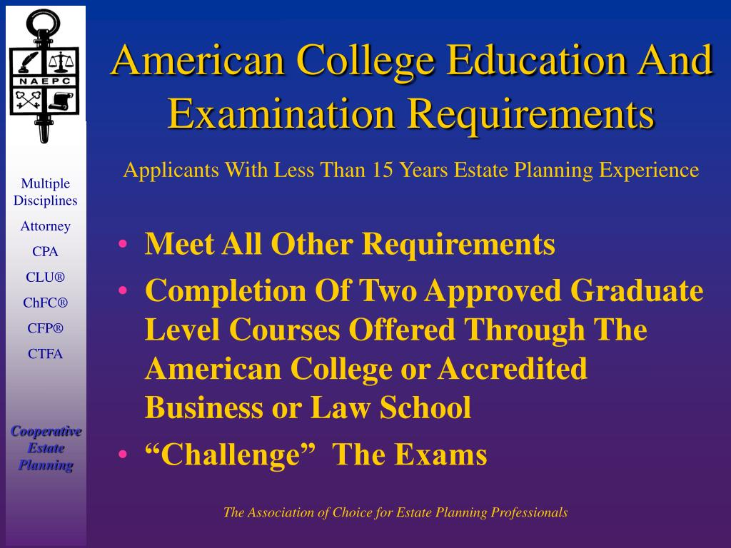 American College Education And Examination Requirements