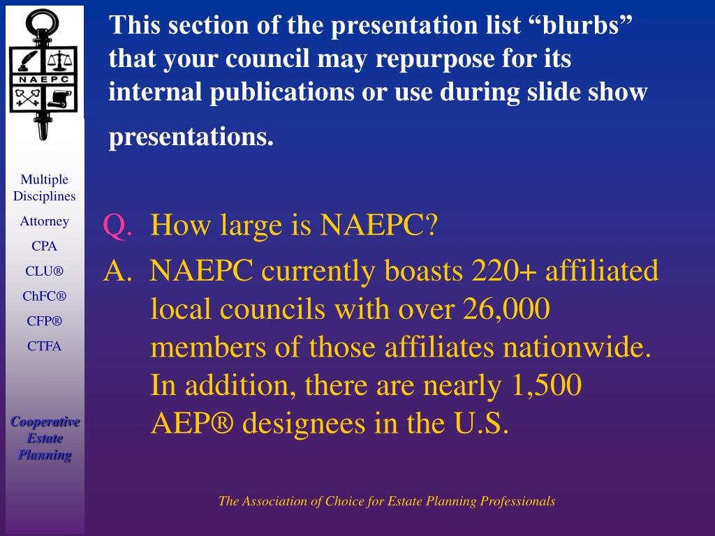 "This section of the presentation list ""blurbs"" that your council may repurpose for its internal publications or use during slide show presentations."