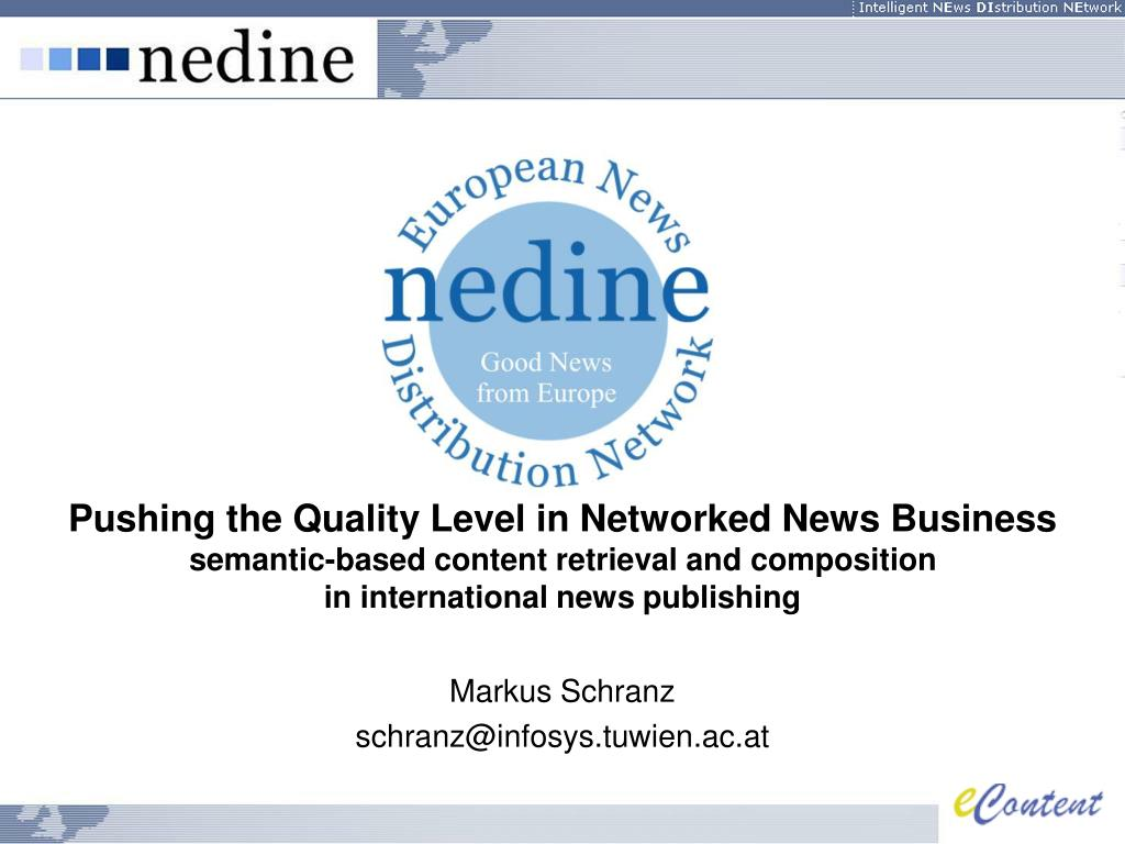 Pushing the Quality Level in Networked News Business