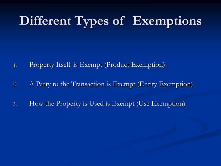 Different Types of  Exemptions