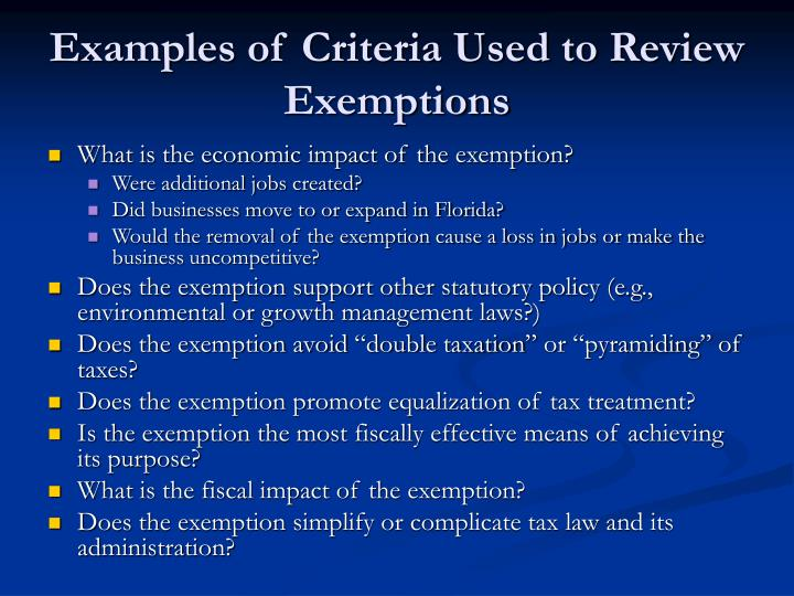 Examples of Criteria Used to Review Exemptions