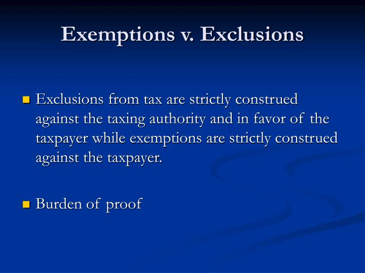 Exemptions v. Exclusions