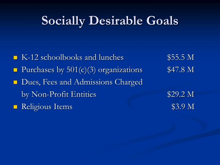 Socially Desirable Goals