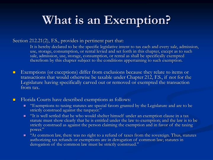 What is an Exemption?