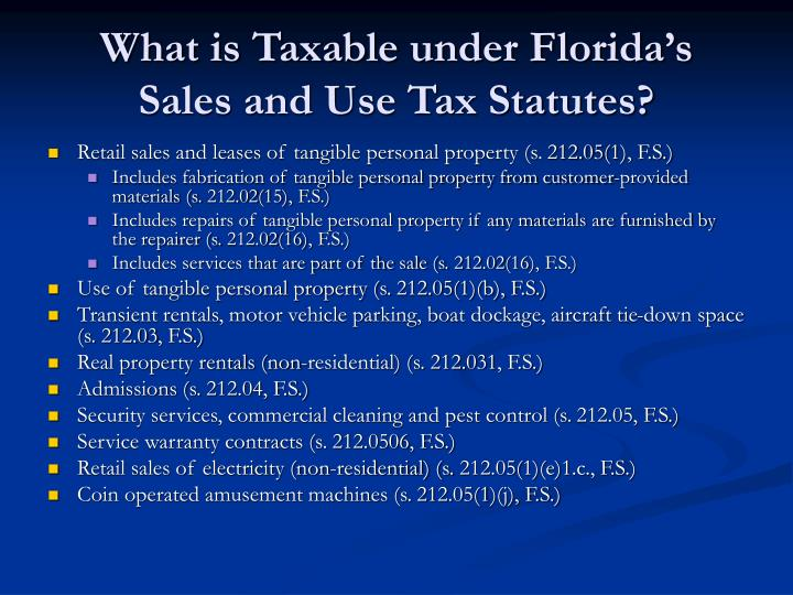 What is taxable under florida s sales and use tax statutes
