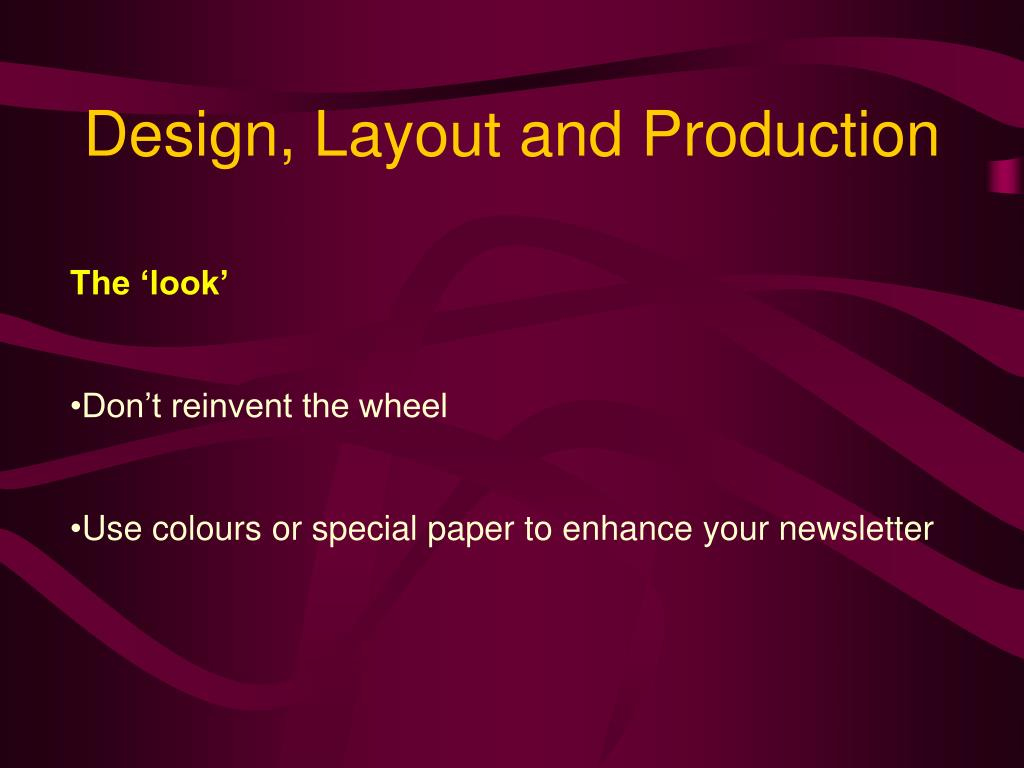 Design, Layout and Production