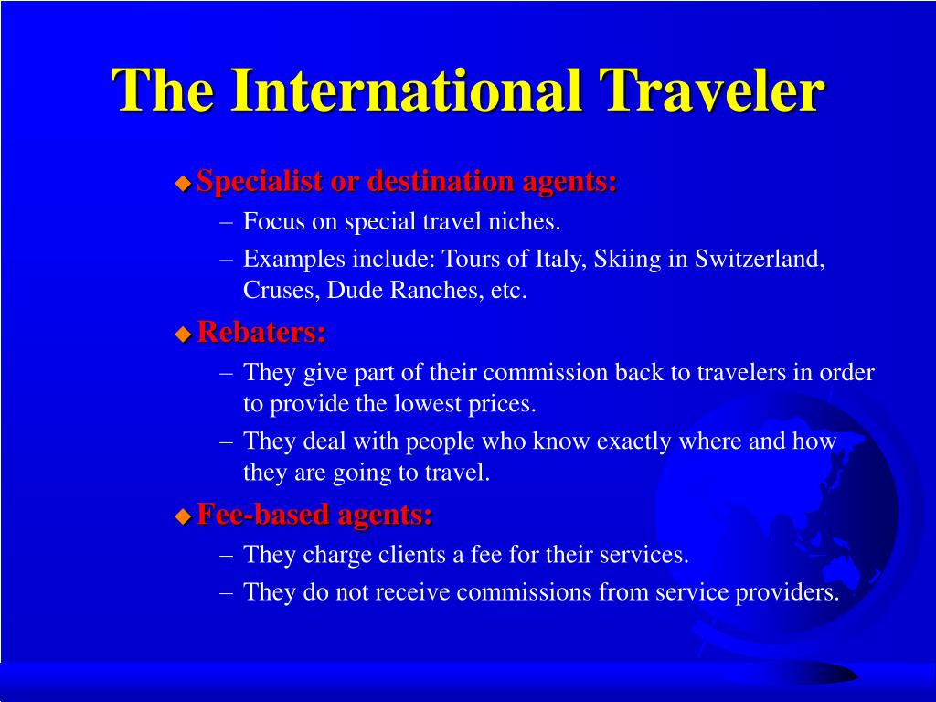 The International Traveler