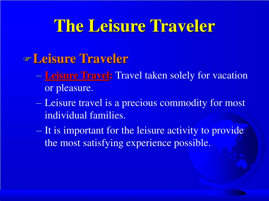 The Leisure Traveler
