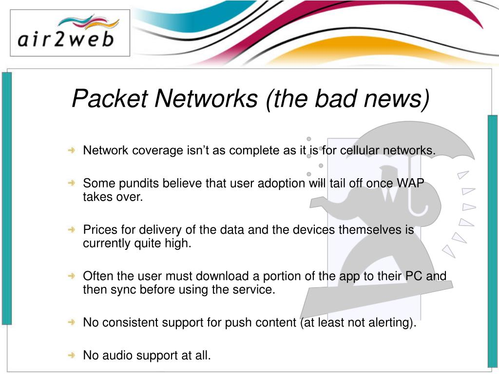 Packet Networks (the bad news)