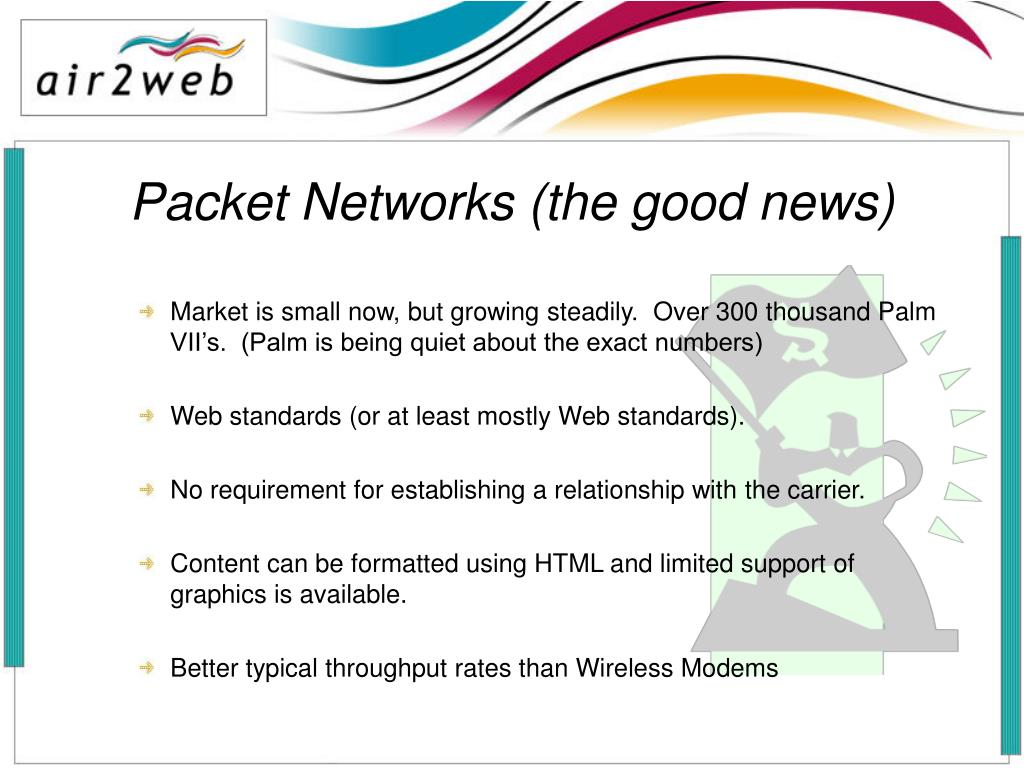 Packet Networks (the good news)