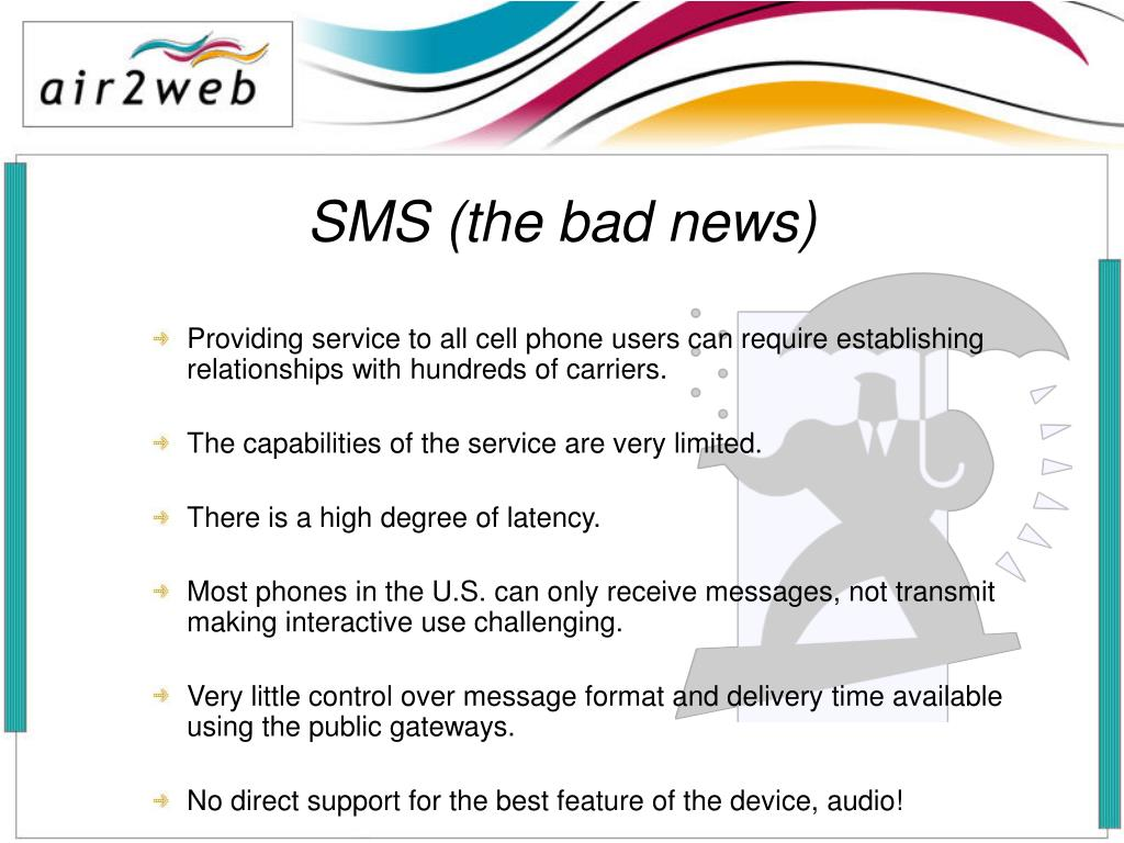 SMS (the bad news)
