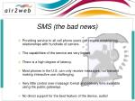 sms the bad news