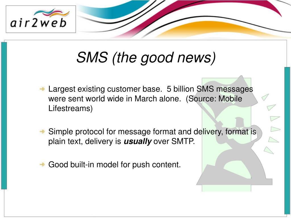 SMS (the good news)